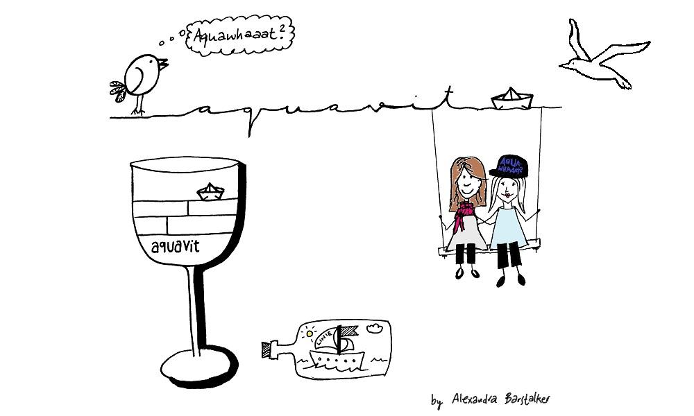 Aquawhaaat? – Hanging around with Aquavit